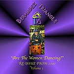 Bermudez Triangle Are The Women Dancing 1-Re-Issue