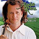 André Rieu Live In Dublin