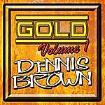 Dennis Brown Gold: Volume 1