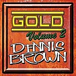 Dennis Brown Gold: Volume 2