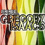 Gregory Isaacs Remember... Gregory Isaacs