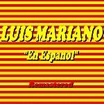 Luis Mariano En Espanol ! (Remastered)