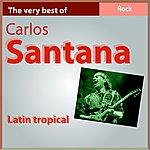 Carlos Santana Latin Tropical (Live)