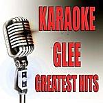 Official Karaoke Glee Greatest Hits