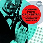 The London Pops Orchestra London Pops Orchestra Performs A Tribute To The Music Of James Bond
