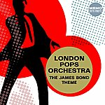 The London Pops Orchestra The James Bond Theme