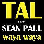 Tal Waya Waya