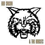 Bob Crosby Bob Crosby & The Bobcats