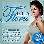 Lola Flores Lola Flores 20 Éxitos