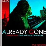 Nino Already Gone - Single