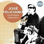 José Feliciano California Dreaming