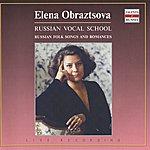 Elena Obraztsova Russian Vocal School: Elena Obraztsova