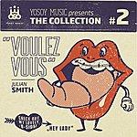 Julian Smith Yosoy Music Presents The Collection No. 2