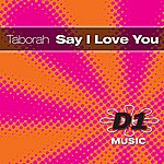Taborah Say I Love You