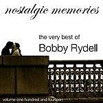 Bobby Rydell Nostalgic Memories-The Very Best Of Bobby Rydell-Vol. 114