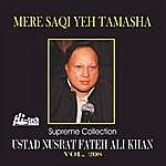 Ustad Nusrat Fateh Ali Khan Mere Saqi Yeh Tamasha Vol. 208