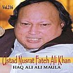 Ustad Nusrat Fateh Ali Khan Haq Ali Ali Maula Vol. 216