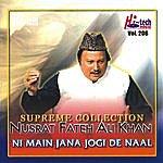 Ustad Nusrat Fateh Ali Khan Ni Main Jana Jogi De Naal Vol. 206