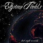 Elysian Fields Last Night On Earth
