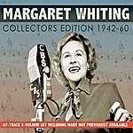 Margaret Whiting Collectors' Edition 1942-60