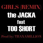 The Jacka Girls Remix (Ft. Too $hort) - Single