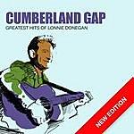 Lonnie Donegan Cumberland Gap - Greatest Hits Of Lonnie Donegan (New Edition)