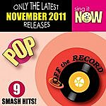 Off The Record November 2011 Pop Smash Hits