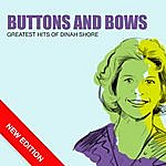Dinah Shore Buttons And Bows - Greatest Hits Of Dinah Shore (New Edition)