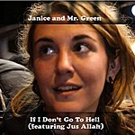 Janice If I Don't Go To Hell (Feat. Jus Allah) - Single