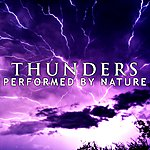 Nature Thunders (Performed By Nature)