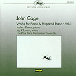 Pierce John Cage: Works For Piano & Prepared Piano - Vol.1