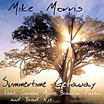 Mike Morris Summertime Getaway (Feat. Caroline Morris, Brandon Narens & Brad Nye) - Single
