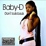 Baby D Don't Look Back