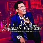 Michael Feinstein The Sinatra Project, Vol. II: The Good Life