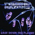 Pissing Razors Cast Down The Plague