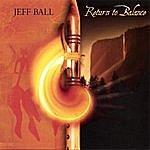 Jeff Ball Return To Balance