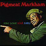 Pigmeat Markham Save Your Soul, Baby!