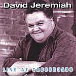 David Jeremiah Live At Crossroads