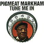 Pigmeat Markham Tune Me In
