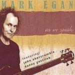 Mark Egan As We Speak-2 CD Set