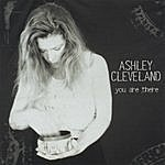 Ashley Cleveland You Are There