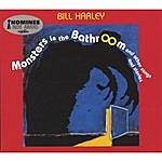 Bill Harley Monsters In The Bathroom