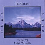 Michele McLaughlin Reflections 2000-2005, The Best Of Michele Mclaughlin