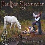 Heather Alexander A Gypsy's Home
