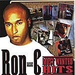Ron-C Most Wanted Hits