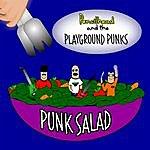 Pencilhead & The Playground Punks Punk Salad