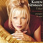 Karen Newman What Christmas Means To Me