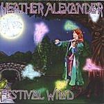 Heather Alexander Festival Wind