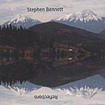 Stephen Bennett Reflections
