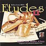Robert Long Ballet Class Music: Etudes II